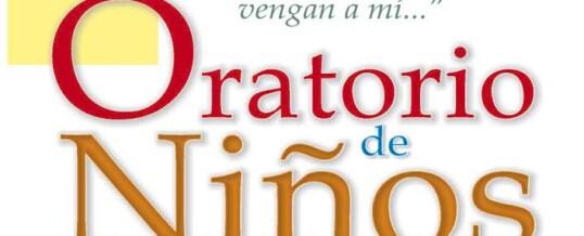 COMIENZAN LOS ORATORIOS DE NIÑOS (7 Nov)