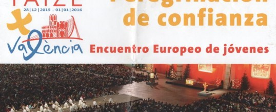 Encuentro internacional Taizé en Valencia, como acoger