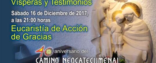 Celebración del 40 aniversario del Camino Neocatecumenal