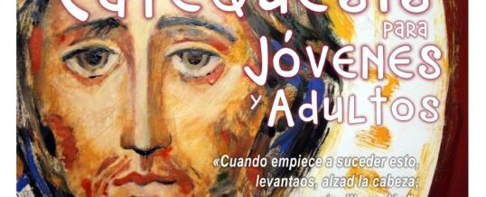 CATEQUESIS DE JÓVENES Y ADULTOS