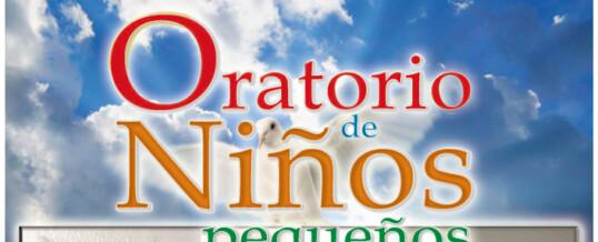 INICIO DE LOS ORATORIO DE NIÑOS PEQUEÑOS