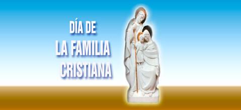 DÍA DE LA FAMILIA CRISTIANA Retransmisión en directo