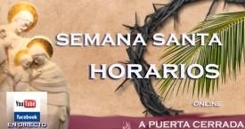 SEMANA SANTA: HORARIOS DE EMISIÓN EN DIRECTO